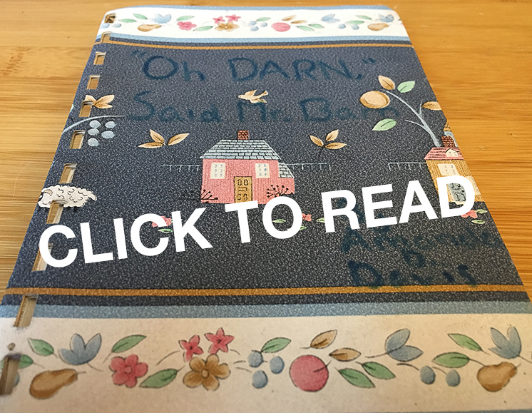 "Photo of handmade Oh DARN, Said Mr. Barn book with the message ""CLICK TO READ"" on it."